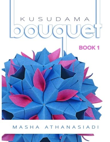 Kusudama Bouquet Book 1
