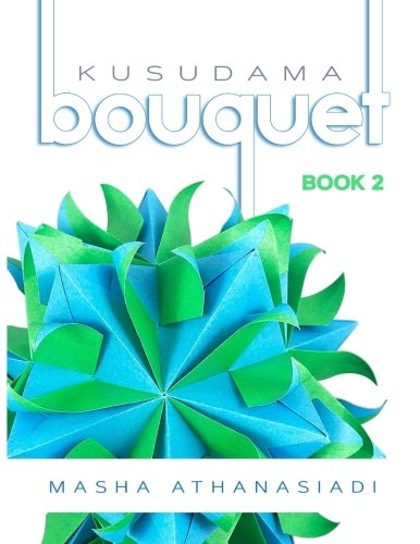 Kusudama Bouquet Book 2