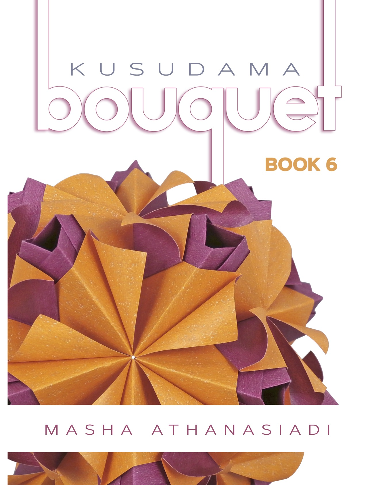 Kusudama Bouquet Book 6