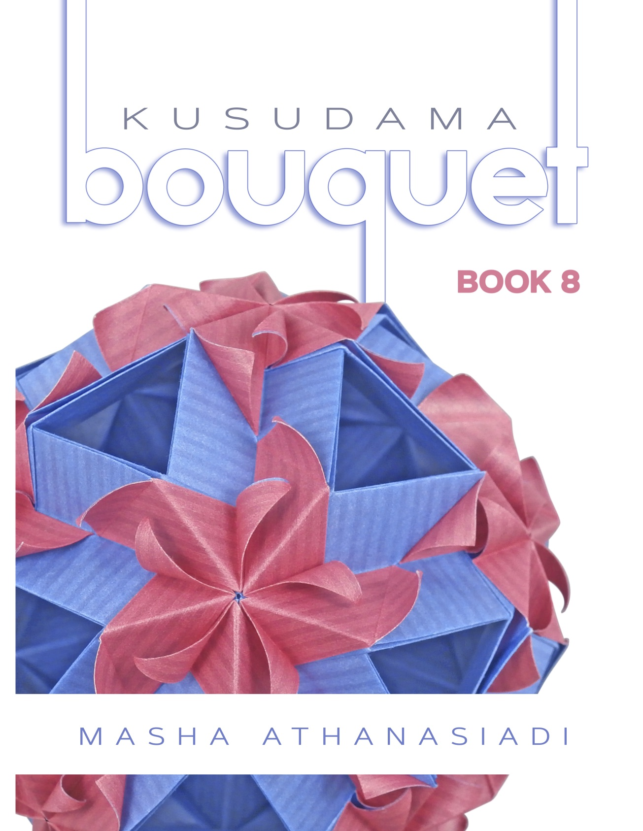 Kusudama Bouquet Book 8