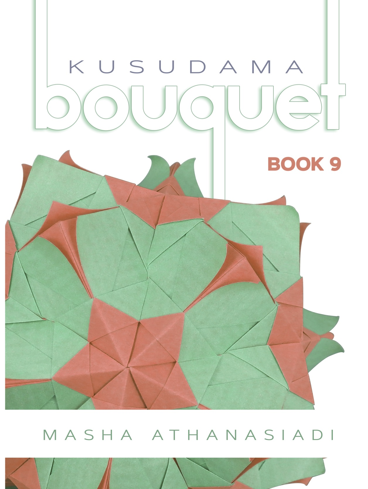 Kusudama Bouquet Book 9