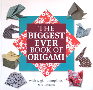The Biggest Ever Book of Origami : page 24.
